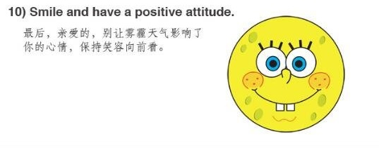 Smile and have a positive attitude.