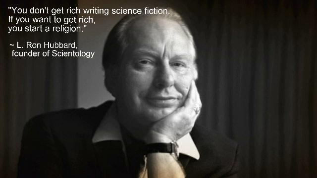 L. Ron Hubbard, shown with the quote that demonstrates his spiritual beliefs.